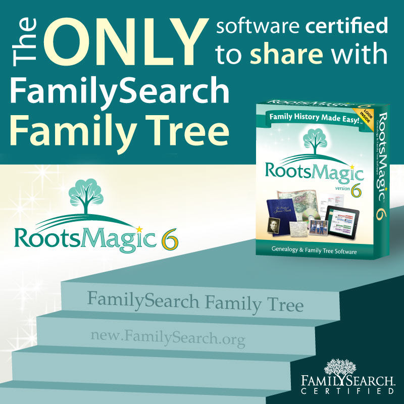 The Only Software Certified to Share with FamilySearch Family Tree