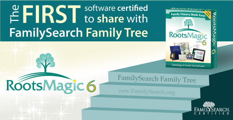 The first software certified to share with FamilySearch Family Tree