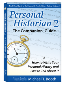 Personal Historian 2: The Companion Guide